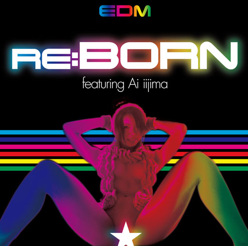 Re:born featuring Ai iijima